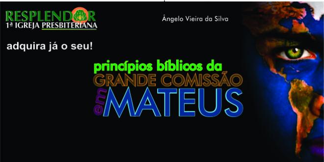 c5d86c4200631 LIVRO DE BOLSO 05  PRINCÍPIOS DA GRANDE COMISSÃO EM MATEUS