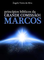 Princípios Bíblicos da Grande Comissão em Marcos